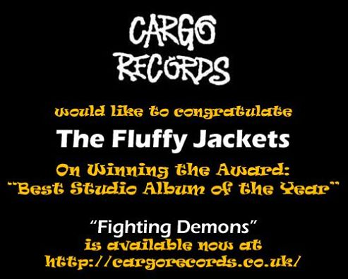 Greeting from record label Cargo Records for winnint the best album of the year award - The Fluffy Jackets Fighting Demons